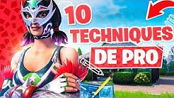 10 TECHNIQUES DE PRO À FAIRE ABSOLUMENT !