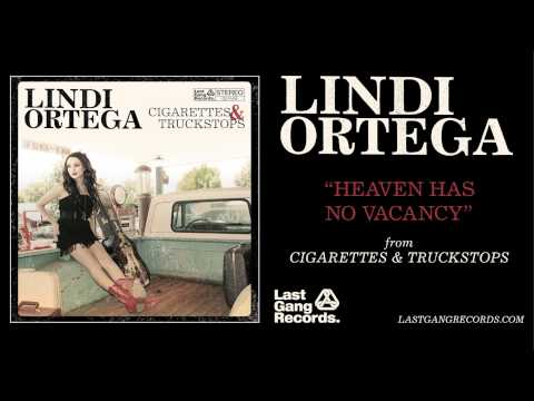Lindi Ortega - Heaven Has No Vacancy
