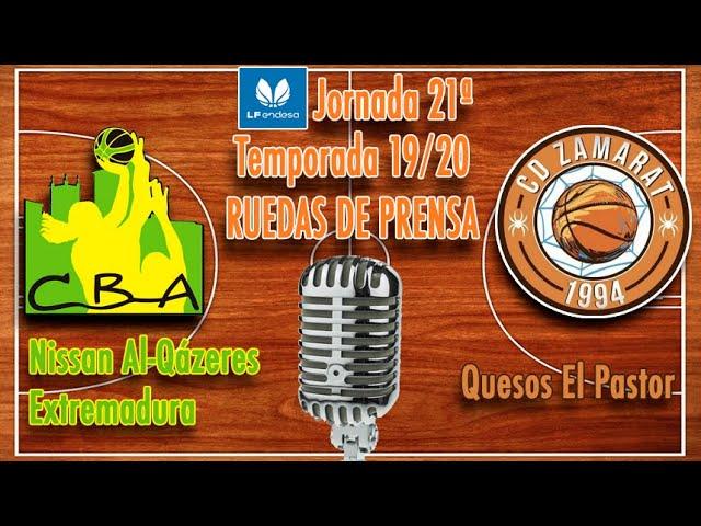 Ruedas de prensa: Nissan Al-Qázeres Extremadura - Quesos El Pastor (LF Endesa 19/20)