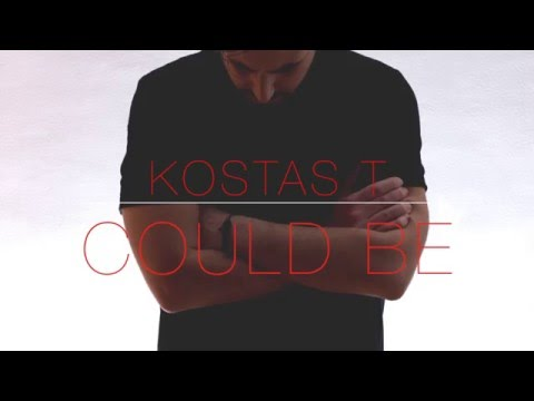 Kostas T - Could Be (AA+ Remix)
