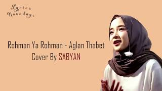 Gambar cover Lyrics Rohman Ya Rohman - Sabyan (English & Indonesia Translation)