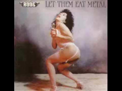 The Rods - Let Them Eat Metal 1984 Full Album