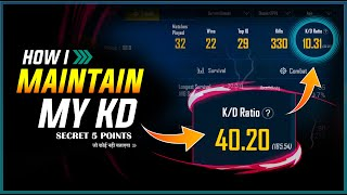 🔥 5 SECRET POINTS TO MAINTAIN YOUR KD RATIO | INCREASE YOUR KD FOR MY SECRET TIPS AND TRICKS