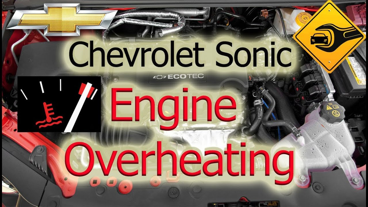 Engine Overheating | Chevrolet Sonic | 🚗🛠