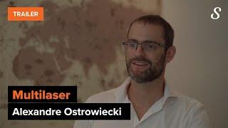 Alexandre Ostrowiecki, CEO da Multilaser | Trailer Oficial do Estudo de Caso | meuSucesso.com