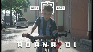 Torro West - Adana 01 (Official Video)