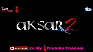 RORO ARZA MINNAT AUR FARYAD KARA  Indian song FILM AKSAR 2