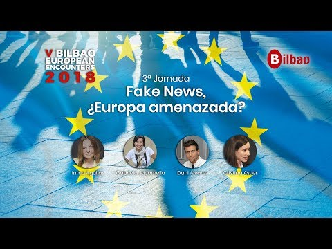 BBE2018: Fake News, ¿Europa amenazada?