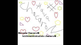 Havana ChacaroN - # Hava Chacaron (MashUp) [HQ]