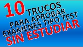 10 TRUCOS PARA APROBAR EXAMENES TIPO TEST SIN ESTUDIAR