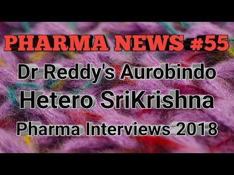 PN #55 | Dr Reddy's Aurobindo Hetero Sri Krishna Pharma Interviews 2018 | Pharma Guide