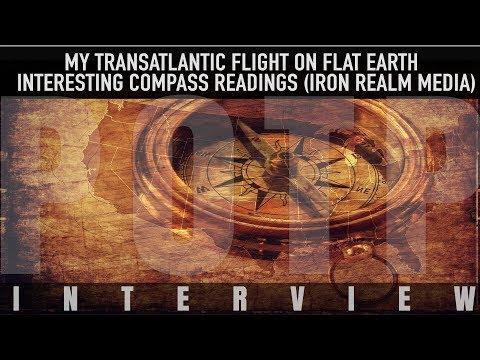My Transatlantic Flight on Flat Earth - Interesting Compass Readings (Iron Realm Media)