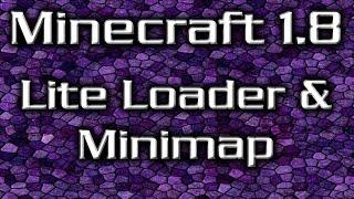Minecraft 1.8 Lite Loader & Minimap Installation Tutorial