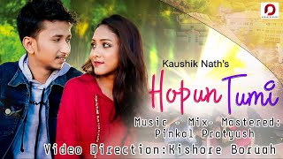 Hopun Tumi | Kaushik | Pinkal Pratyush | Kishore Baruah | Anooshka | Official Music Video 2019