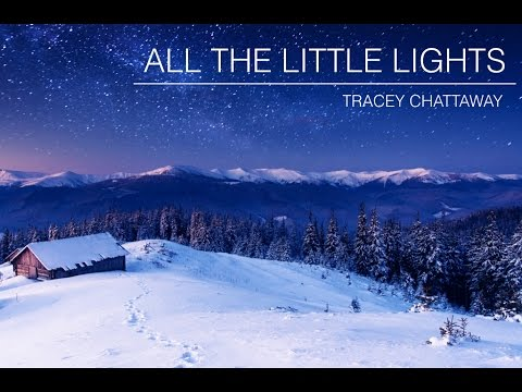 All the Little Lights by Tracey Chattaway