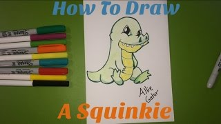 SQUINKIES: How To Draw Allie Gator