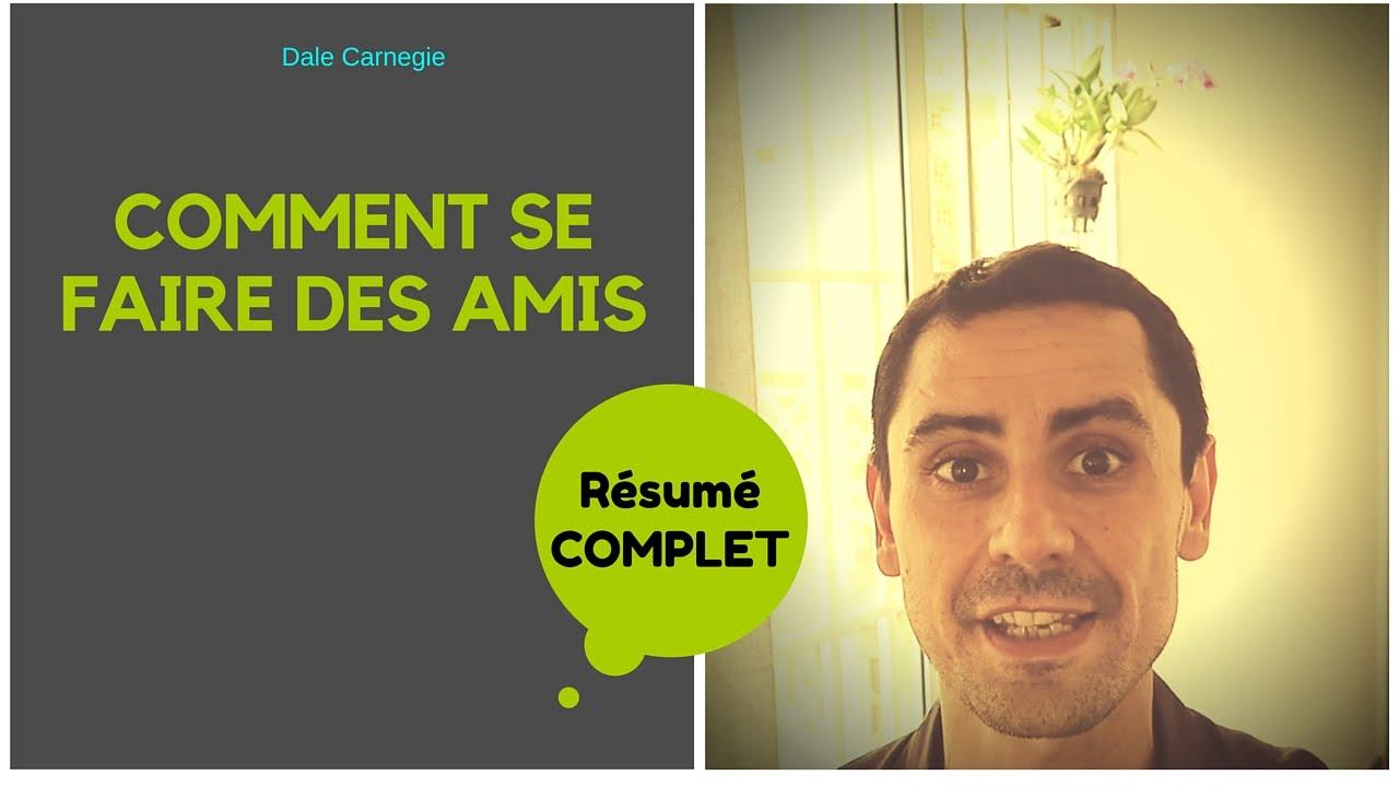 COMMENT SE FAIRE DES AMIS, mon résumé en Français