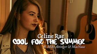Demi Lovato - Cool for the summer - Cover by Mike Attinger, Celine Rae and MacNaus