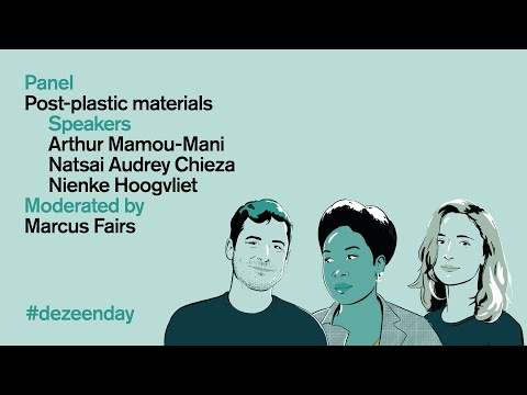 Watch the video of our panel about post-plastic materials at Dezeen Day   Dezeen Day