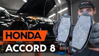 Jak wymienić Zestaw klocków hamulcowych HONDA ACCORD VIII (CU) - darmowe wideo online