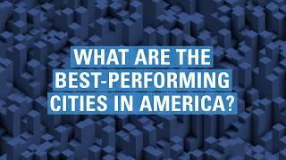 Top 10 Best-Performing Cities in America