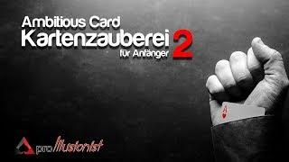 Kartenzauberei für Anfänger 2 - Ambitious Card - Trailer