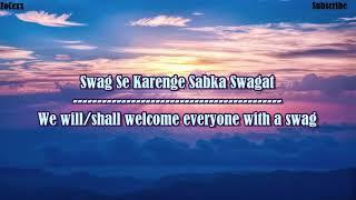 Gambar cover Swag Se Swagat Lyrics -Vishal Dadlani & Neha Bhasin - Tiger Zinda Hai-Lyrical Video With Translation
