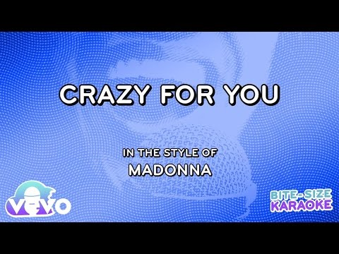 Madonna - Crazy For You (Bite Size Karaoke)
