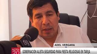 GOBERNACIÓN ALISTA SEGURIDAD PARA FIESTA RELIGIOSAS EN TARIJA