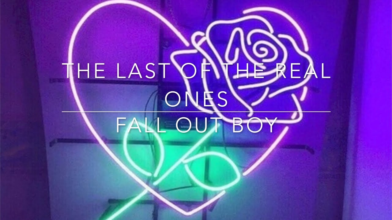 Fall Out Boy Lyrics Wallpaper Fall Out Boy The Last Of The Real Ones Lyrics Youtube