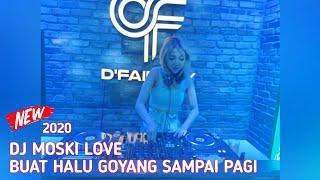 Download Lagu DJ MOSKI LOVE 2020 GOYANG SAMPAI PAGI FULL BASS PRO DJ mp3