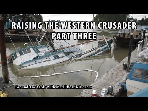 Fish Boat Sinking - Raising The Western Crusader   Part Three