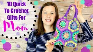 10 Quick To Crochet Gifts For Mom!