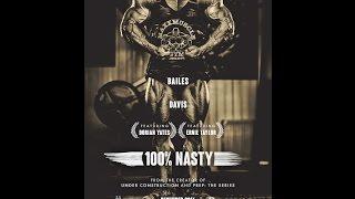 100% Nasty   Full Trailer HD