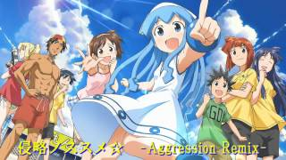 侵略ノススメ☆ -Aggression Remix- 侵略!?イカ娘 検索動画 32