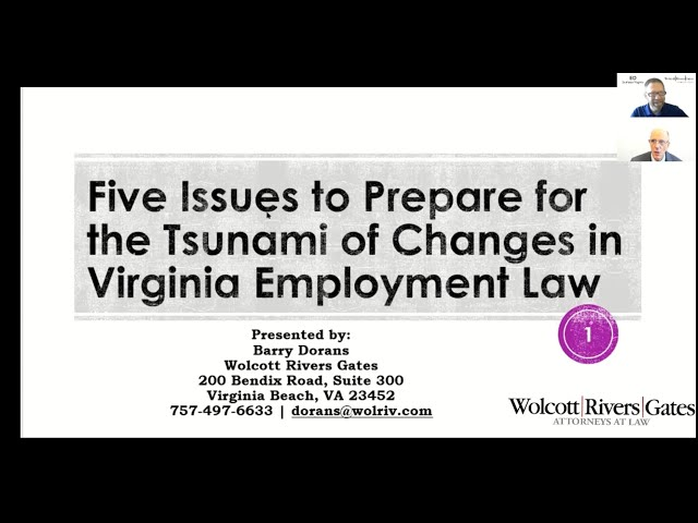 Five Issues to Prepare for the Tsunami of Changes in Virginia Employment Law