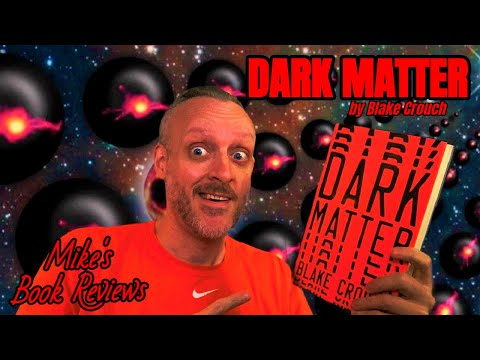 Dark Matter By Blake Crouch Book Review