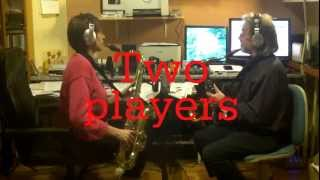 "Two players one horn - Orsi tenor sax - ""Life can be so"""