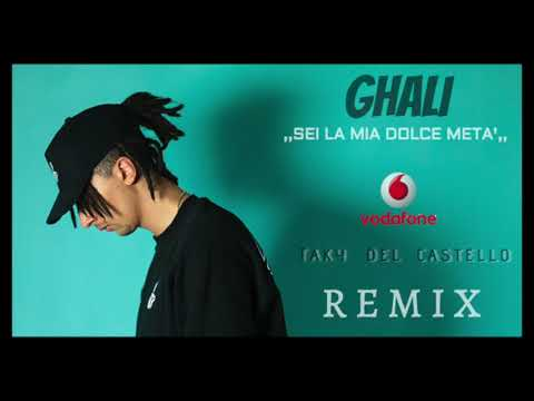 Ghali - Sei La Mia Dolce Metà - REMIX -Taky Del Castello