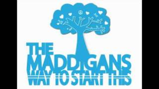 The Maddigans - Way To Start This Sampler