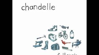 Chandelle - The Truth About Me