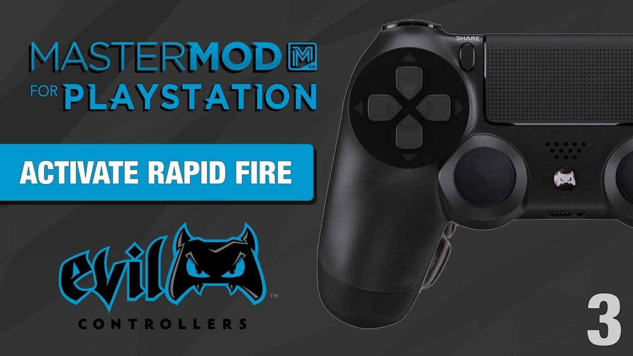 PS4 Activate Rapid Fire - (MASTER MOD GUIDE #3)