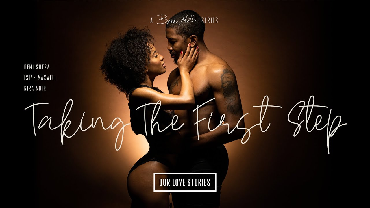 Download Our Love Stories | Taking The First Steps  | Demi Sutra, Isiah Maxwell and Kira Noir | Adult Time