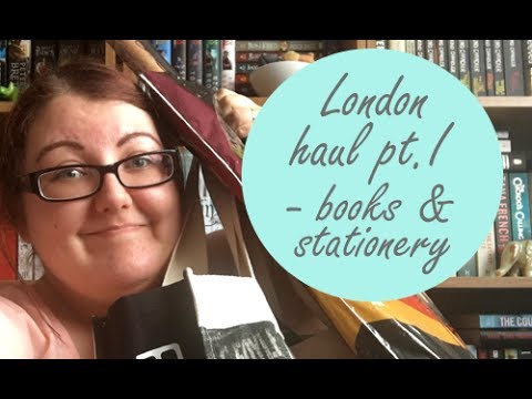 London haul pt. I | Books, Foyles swag and stationery