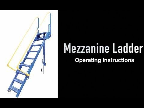 Mezzanine Ladder Operation Instructions