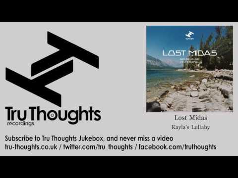 Lost Midas - Kayla's Lullaby - feat. Kalispell