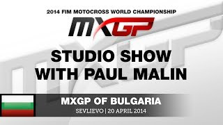 MXGP of Bulgaria 2014 Studio Show ft Glenn Coldenhoff & Max Nagl - Motocross