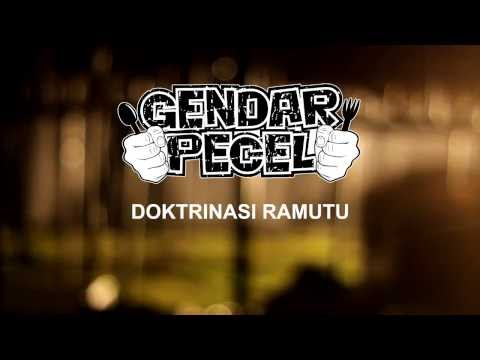 GENDAR PECEL - Doktrinasi Ramutu