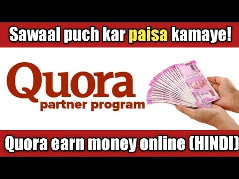 How to earn money online by Quora (hindi) || quora partner program join and earn money 2019