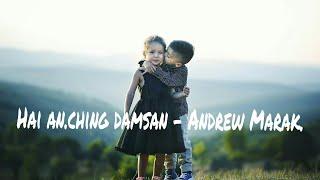 Gambar cover Hai an.ching damsan - Andrew Marak.